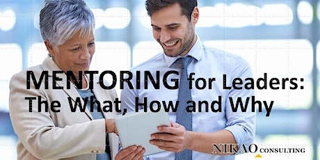 Mentoring for Leaders - What, How and Why tickets