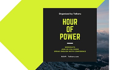 Hour of Power | Business English Conversation Practice biglietti