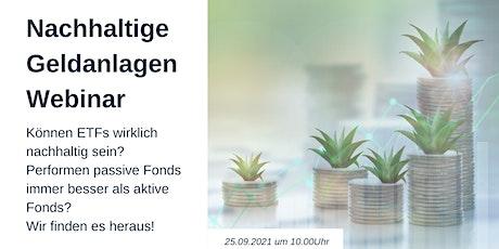 Nachhaltige Geldanlagen - ETFs, Aktive Fonds & die Nachhaltigkeit Tickets
