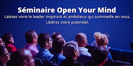 Séminaire Open your Mind - Mindset - Entrepreneuriat - Leadership billets