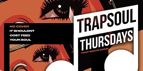 TRAPSOUL THURSDAYS at Cru Lounge - RSVP NOW! FREE ENTRY & MORE tickets