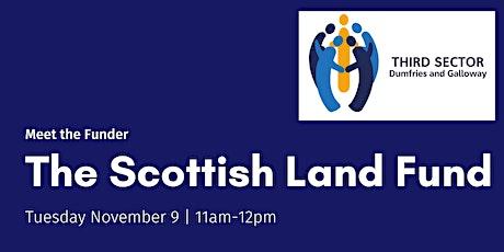Meet the Funder - The Scottish Land Fund tickets