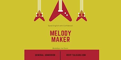 Melody Maker | English Conversation Class tickets