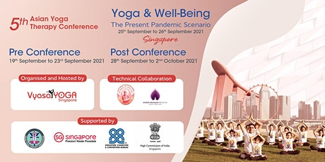 5th Asian Yoga Therapy Conference Singapore tickets