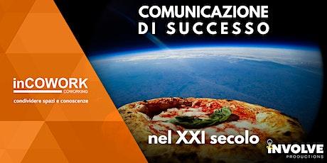 Pandemia e comunicazione di successo biglietti
