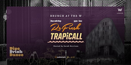 Day Party at The W - Refresh x Trapicall tickets