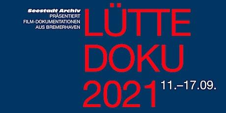 LÜTTE DOKU 2021 Tickets