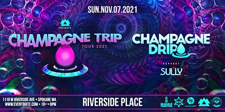 Champagne Trip  Tour at Riverside Place tickets