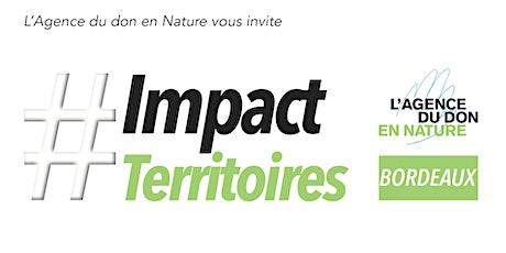 Impact Territoires : Rencontre avec l'Agence du Don en Nature billets