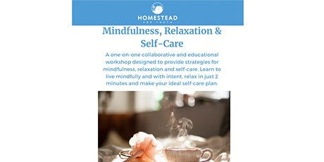Mindfulness, Relaxation & Self Care- Adult & Teen Workshops tickets