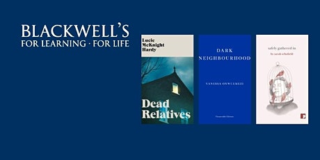 Short Stories: Lucie McKnight Hardy, Vanessa Onwuemezi & Sarah Schofield. tickets