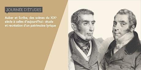 Auber et Scribe, des scènes du XIXe siècle à celles d'aujourd'hui billets