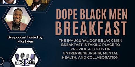 Dope Black Men Breakfast - 26th Oct 2021 tickets