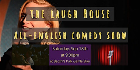 The Laugh House All-English Comedy Show September 18th tickets