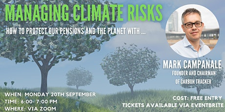 Managing Climate Risk: How to protect our pensions and the planet tickets