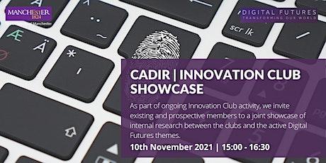 CaDiR | Innovation Club Showcase tickets