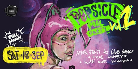 2021.09.18 Popsicle Pool Party vol.2 - After Party tickets
