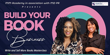 Build Your Book Business. Write and sell more books Masterclass tickets