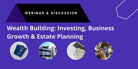 Investing, Business Growth & Estate Planning Conference tickets