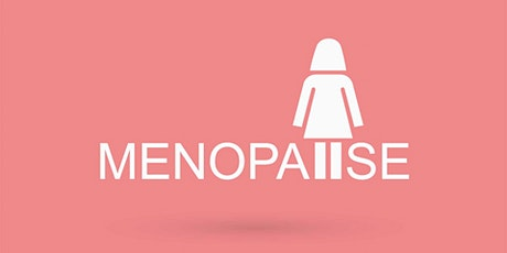 Vagina is not a dirty word: Supporting women through the menopause tickets