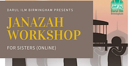 Janazah Workshop for Sisters tickets