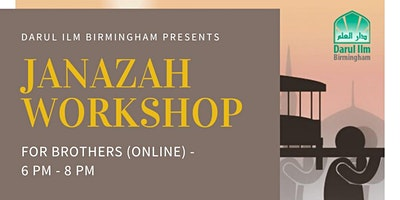 Janazah Workshop for Brothers