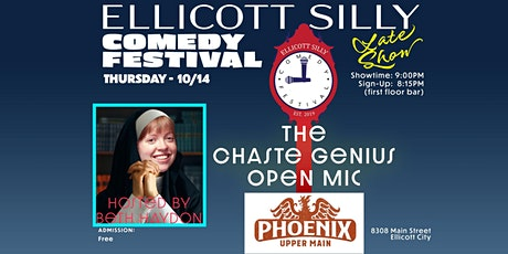 """Ellicott Silly Comedy Festival presents """"Chaste Genius"""" Open Mic tickets"""