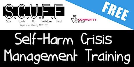Self-Harm Crisis Management Training *Refundable Deposit* tickets