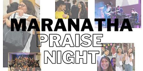 Maranatha Praise Night - Grateful tickets