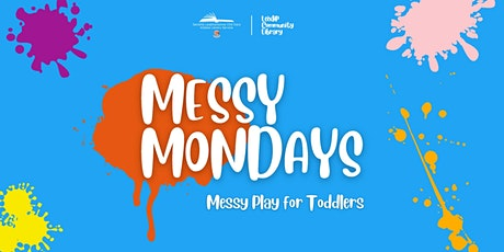 Messy Mondays for Toddlers tickets