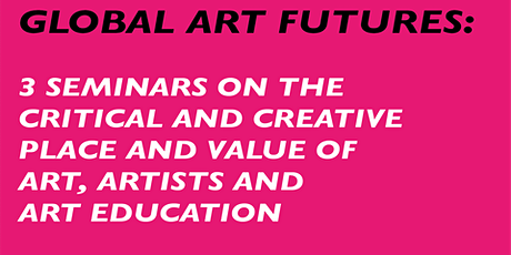 Global Art Futures presents Seminar 3: From Where I Stand tickets