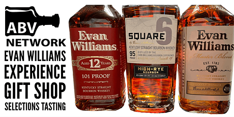 Evan Williams Experience Gift Shop Selections Tasting - 3 Samples tickets