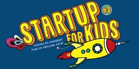 Startup For Kids à Paris-Saclay billets
