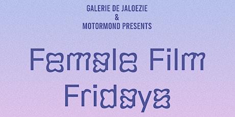 Female Film Fridays tickets
