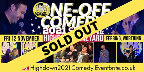One Off Comedy 2021 Special at Highdown Vineyard, Worthing! tickets