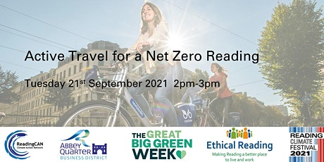 Active Travel for a Net Zero Reading (Reading Climate Festival) tickets
