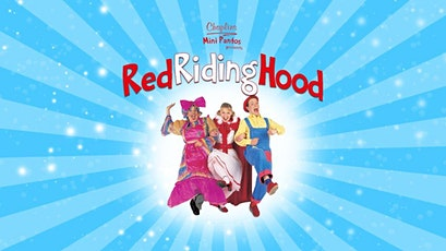 Little Red Riding Hood - Christmas Pantomime! tickets