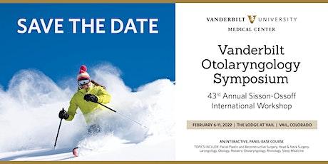 2022 Vanderbilt Otolaryngology Symposium (Sisson-Ossoff) tickets