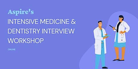 Intensive 2 day Medicine & Dentistry Interview Workshop tickets
