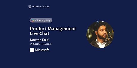 Live Chat with Microsoft Product Leader tickets