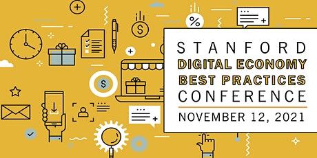 18th Annual Stanford Digital Economy Best Practices Conference tickets