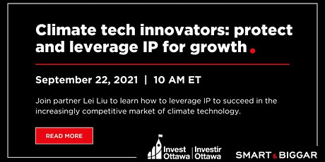 Climate tech innovators: protect & leverage your IP for growth tickets