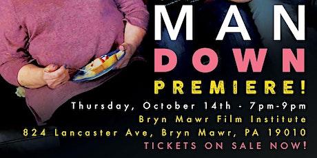 MAN DOWN - Premiere tickets