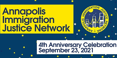Annapolis Immigration Justice Network 4th Anniversary Celebration tickets