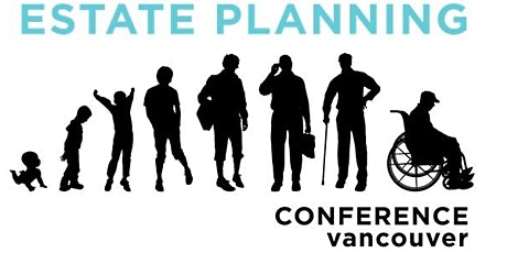 Advocis Greater Vancouver: 2021 Estate Planning Conference tickets