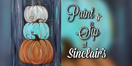 Paint & Sip at Sinclair's Restaurant tickets