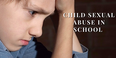 Child Sexual Abuse in Schools 2021 tickets