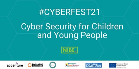 #CyberFest 21 - Cyber Security for Children and Young People tickets