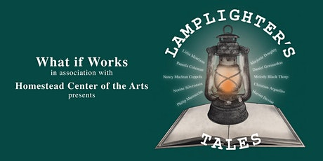 Lamplighter Tales presented by What if Works! tickets