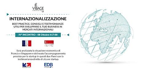 Internazionalizzazione - IV° incontro | Francia & Singapore tickets